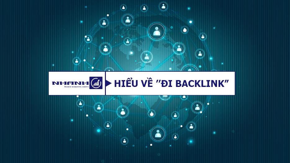 Đi backlink là như thế nào? - Nhanhomedia
