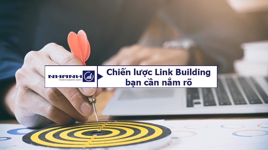 Chiến lược Link Building bạn cần nắm rõ - Nhanhomedia