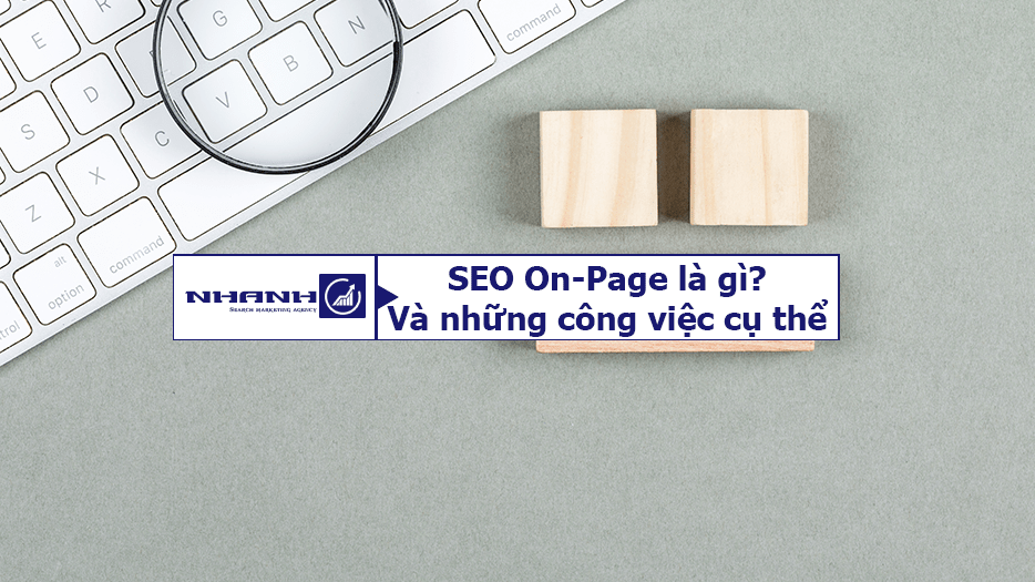 SEO On-Page là gì - Nhanhomedia