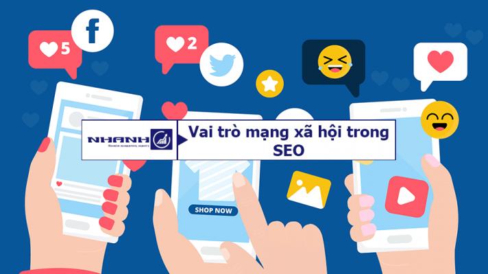 Vai trò của mạng xã hội trong SEO - Nhanhomedia